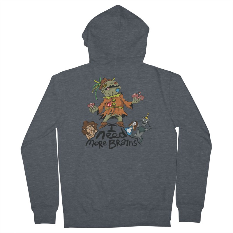 I need more brains Men's French Terry Zip-Up Hoody by Universe Postoffice