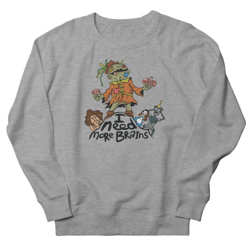 I need more brains Women's Sweatshirt by Universe Postoffice