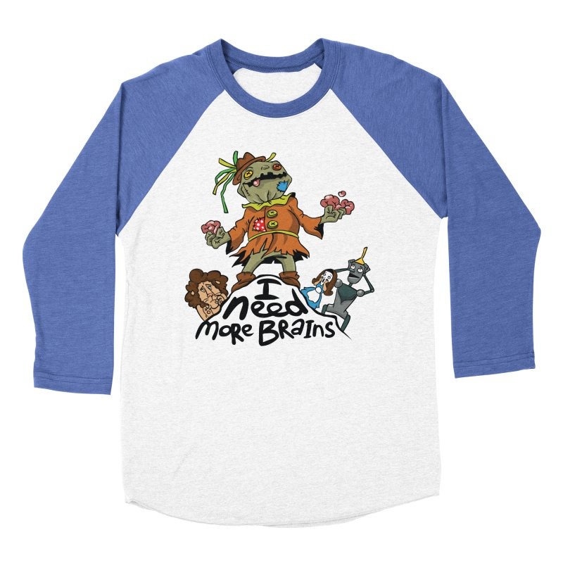 I need more brains Women's Baseball Triblend T-Shirt by Universe Postoffice