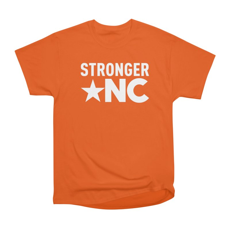 StrongerNC White Logo Women's Heavyweight Unisex T-Shirt by Stronger NC