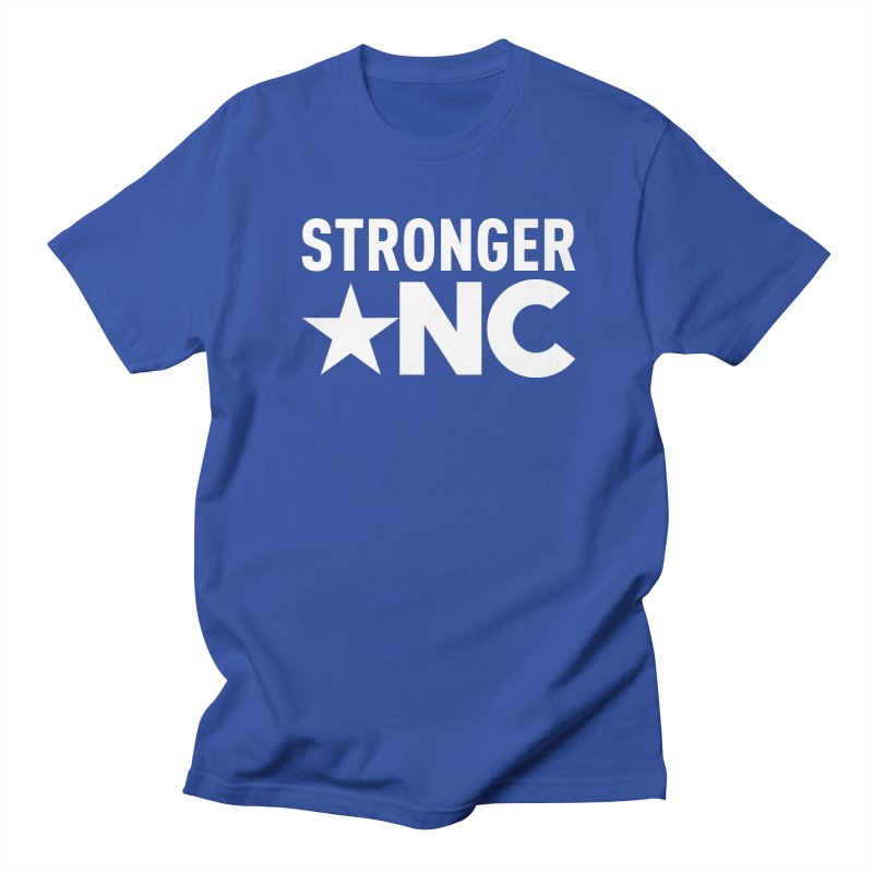 StrongerNC White Logo Women's Regular Unisex T-Shirt by Stronger NC