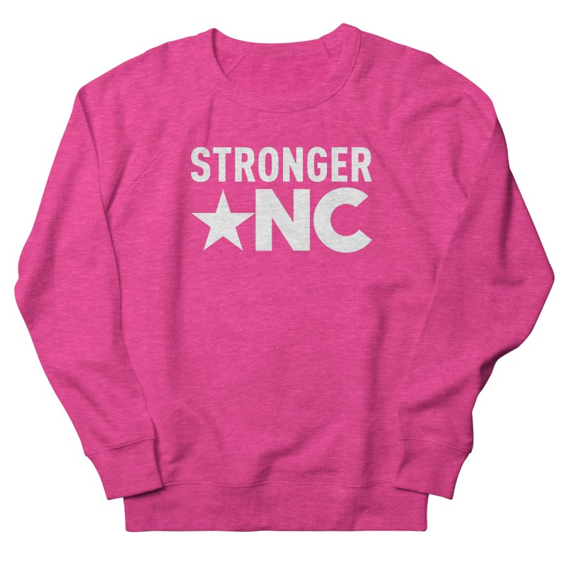 StrongerNC White Logo Women's French Terry Sweatshirt by Stronger NC