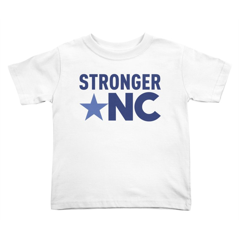 Stronger NC Color Logo Kids Toddler T-Shirt by Stronger NC
