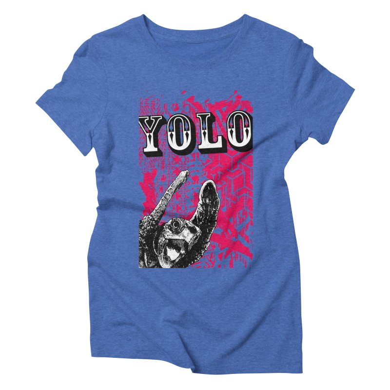 YOLO Women's Triblend T-Shirt by StudioDaboo's Artist Shop