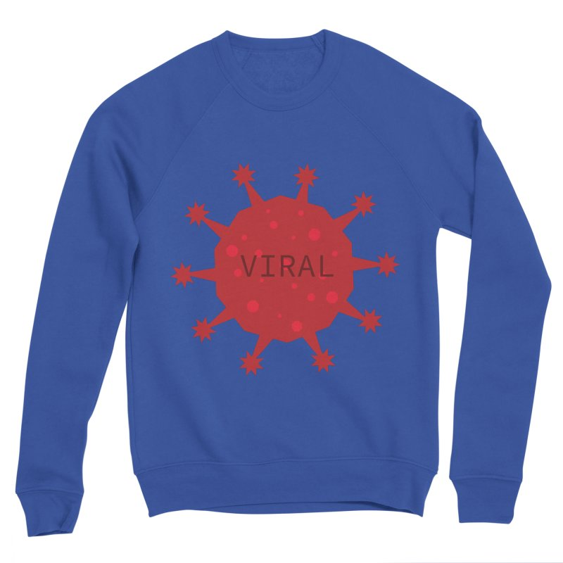 Viral Tee Men's Sweatshirt by STUDIO FORONDA DESIGN SHOP