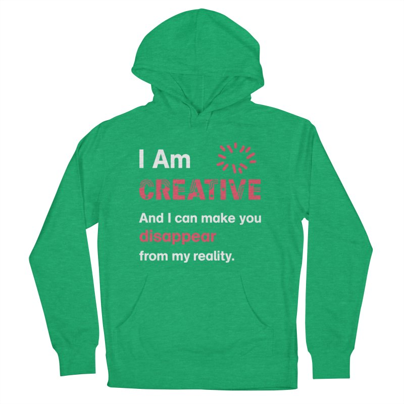 Creative Power Women's French Terry Pullover Hoody by STUDIO FORONDA DESIGN SHOP