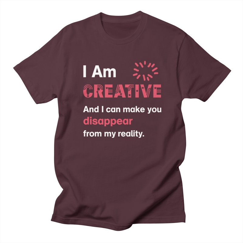 Creative Power Women's Unisex T-Shirt by STUDIO FORONDA DESIGN SHOP
