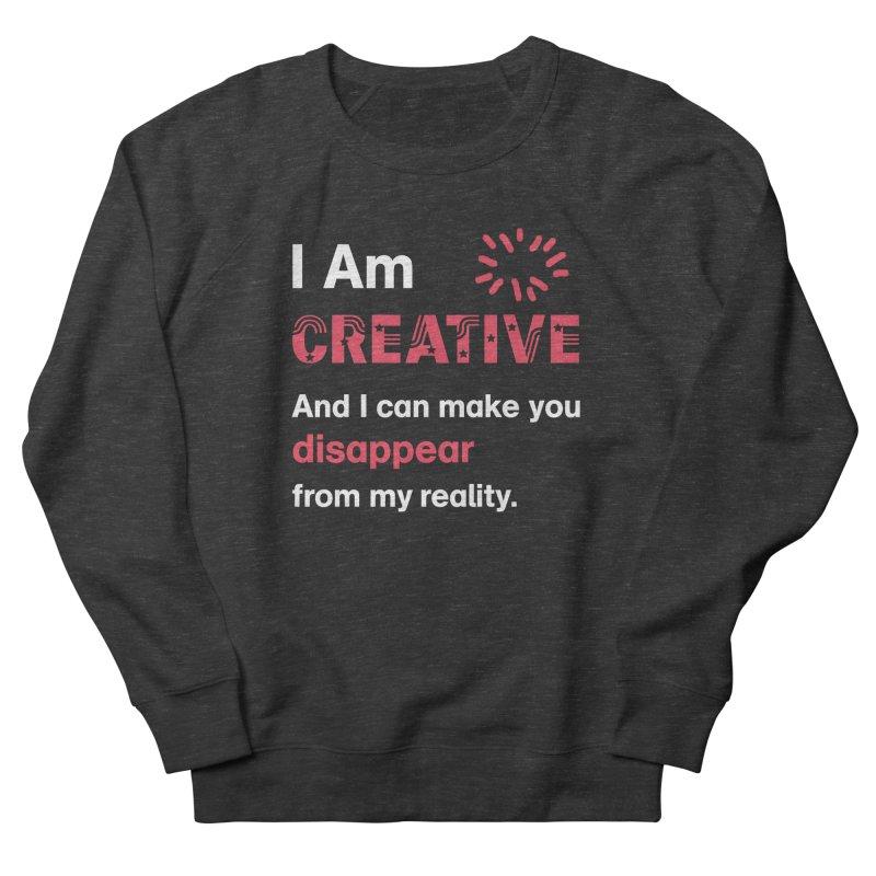 Creative Power Women's French Terry Sweatshirt by STUDIO FORONDA DESIGN SHOP