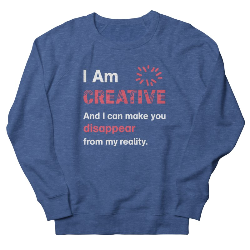 Creative Power Women's Sweatshirt by STUDIO FORONDA DESIGN SHOP