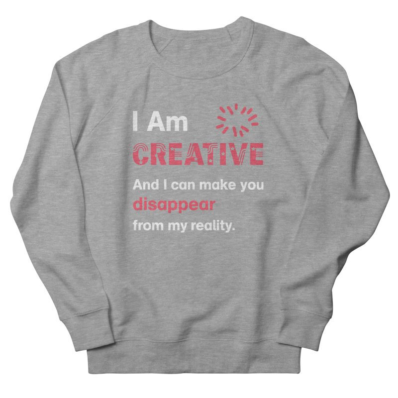 Creative Power Women's French Terry Sweatshirt by STUDIO FORONDA DESIGN SHOP