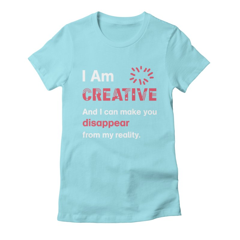 Creative Power Women's Fitted T-Shirt by STUDIO FORONDA DESIGN SHOP