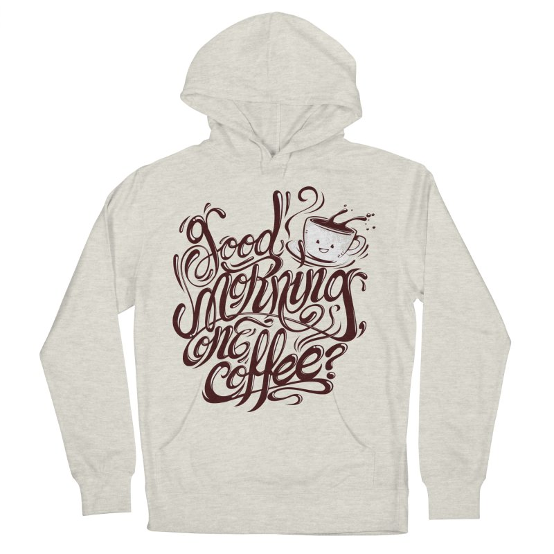 Good Morning Coffee Women's Pullover Hoody by studiom6's Artist Shop