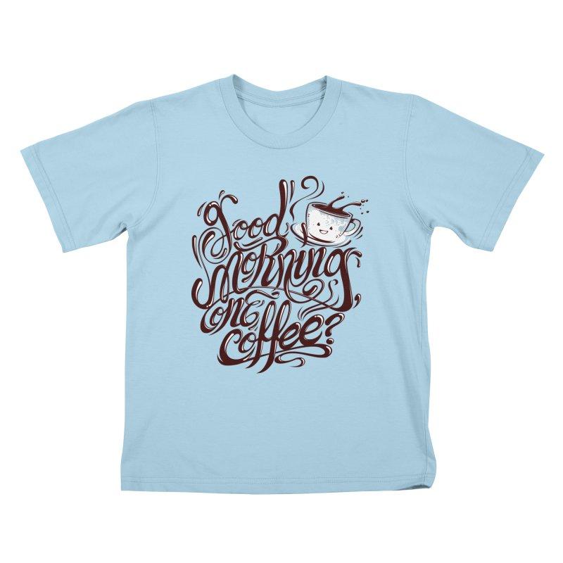 Good Morning Coffee Kids T-Shirt by studiom6's Artist Shop