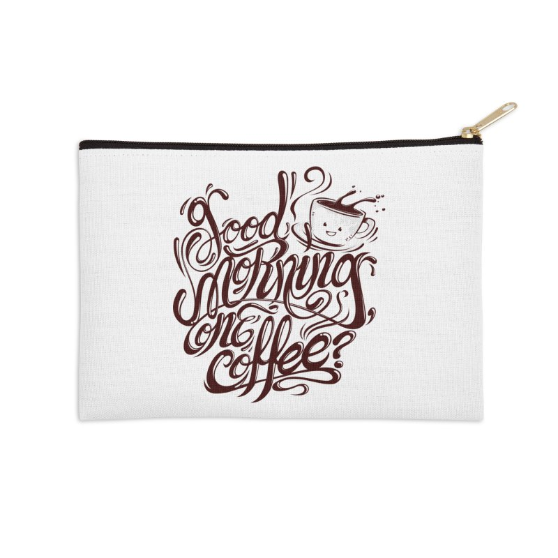 Good Morning Coffee Accessories Zip Pouch by studiom6's Artist Shop