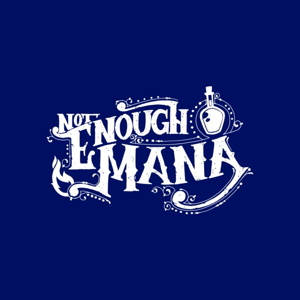 image for Not Enough Mana