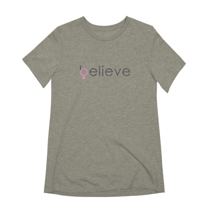#believe Women's Extra Soft T-Shirt by Studio S