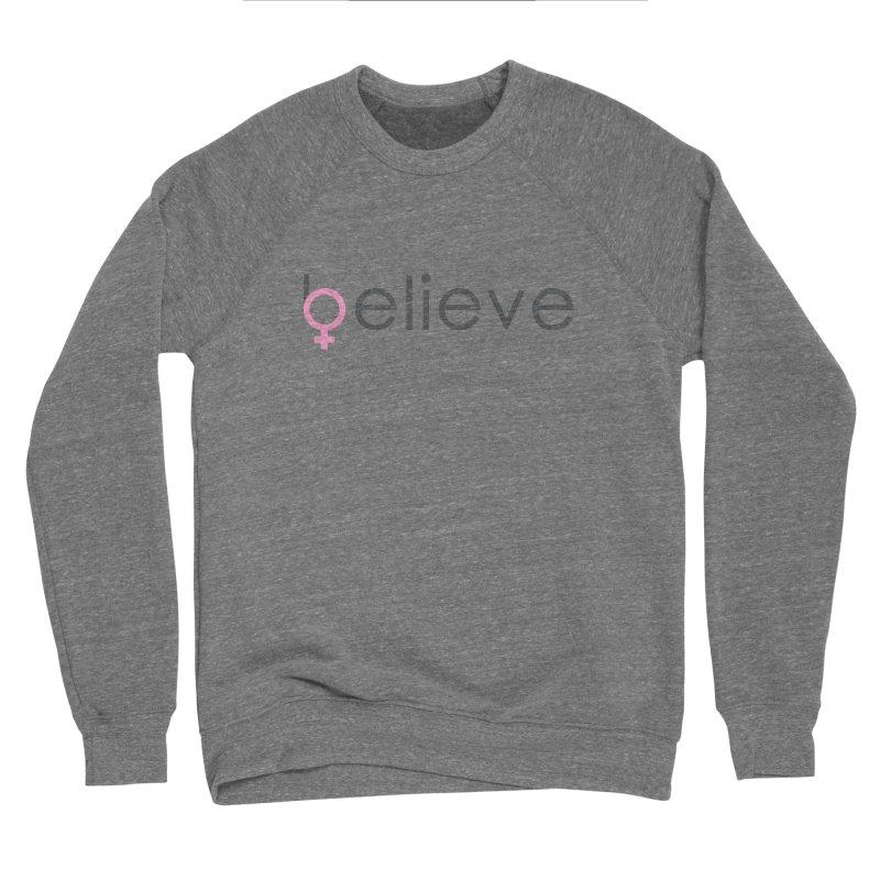 #believe Men's Sponge Fleece Sweatshirt by Studio S