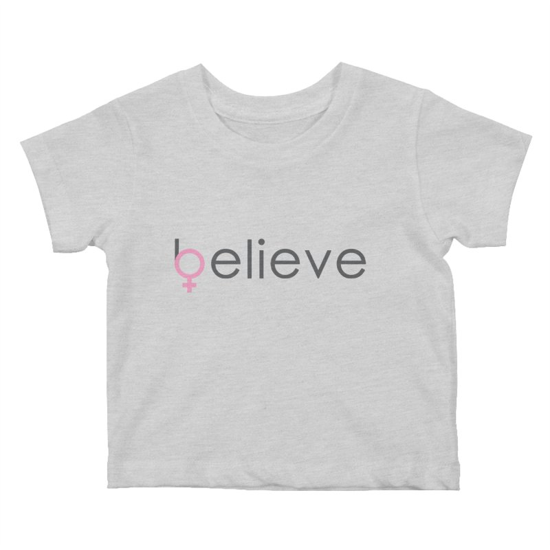 #believe Kids Baby T-Shirt by Studio S