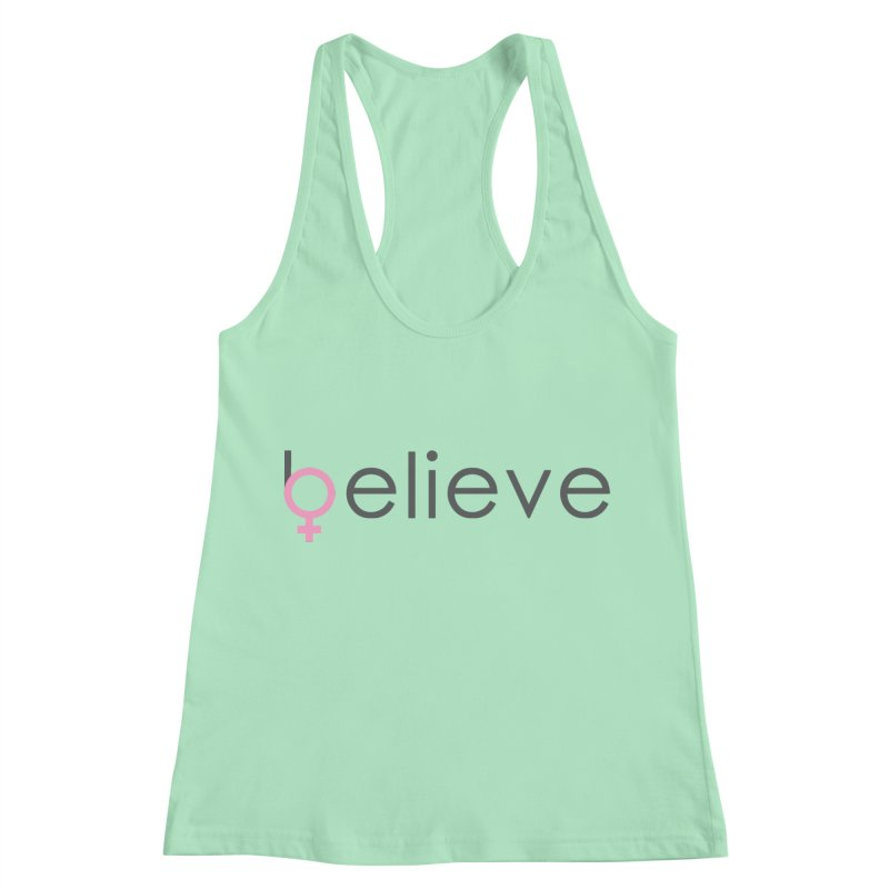 #believe Women's Racerback Tank by Studio S