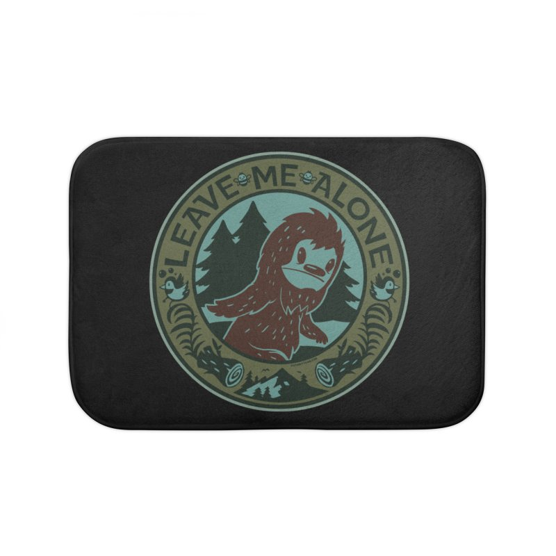 Leave Me Alone Home Bath Mat by stumpytown