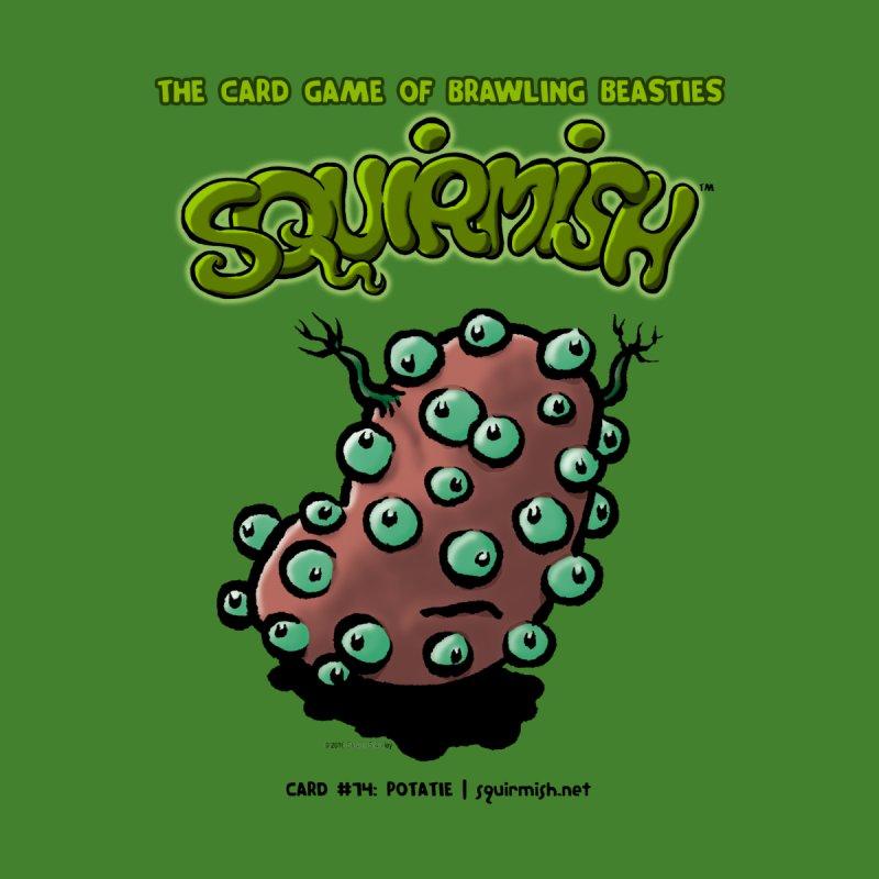 Squirmish | Card #74: Potatie None  by STWALLSKULL's Shirt Shack