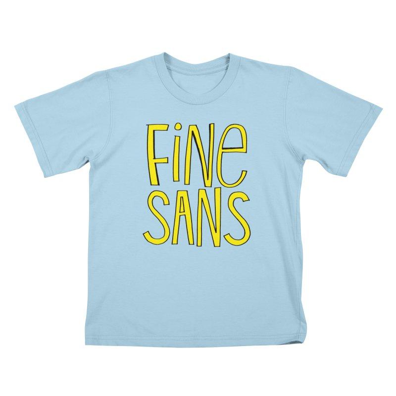 Fine Sans Kids T-Shirt by