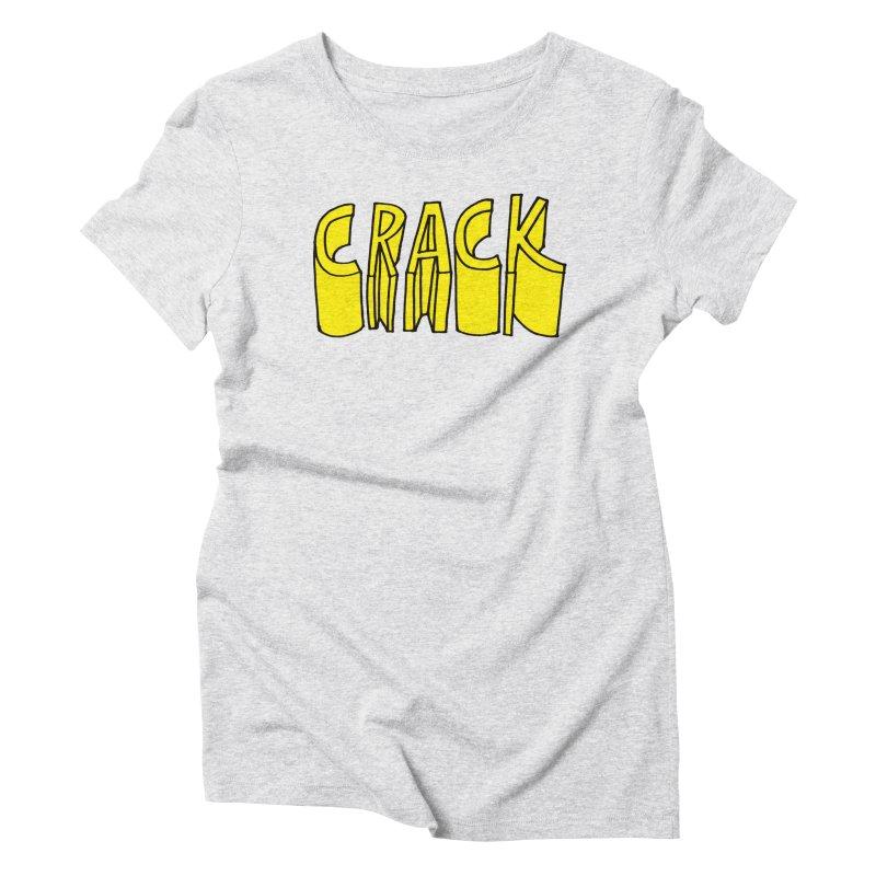 Crack Women's Triblend T-Shirt by