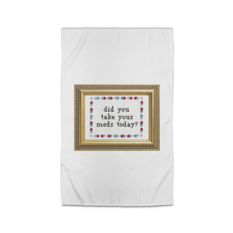 Did You Take Your Meds Today? Home Rug by subversivecrossstitch's Artist Shop