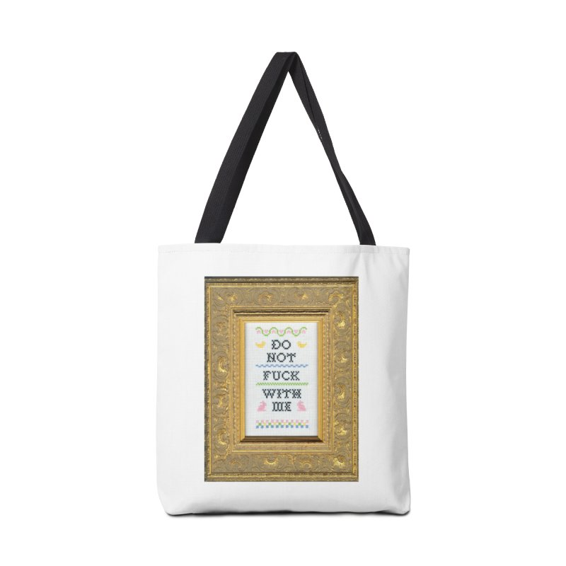Do Not Fuck With Me Accessories Bag by subversivecrossstitch's Artist Shop