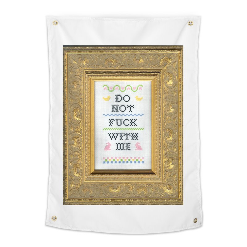 Do Not Fuck With Me Home Tapestry by Subversive Cross Stitch