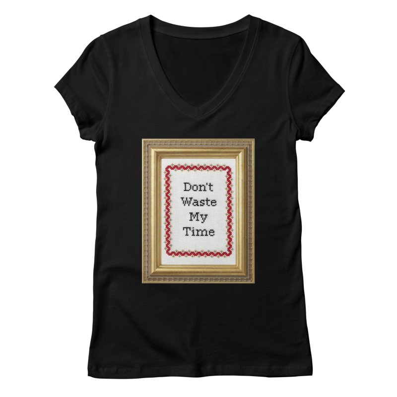 Don't Waste My Time   by subversivecrossstitch's Artist Shop