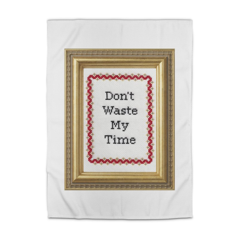 Don't Waste My Time Home Rug by Subversive Cross Stitch