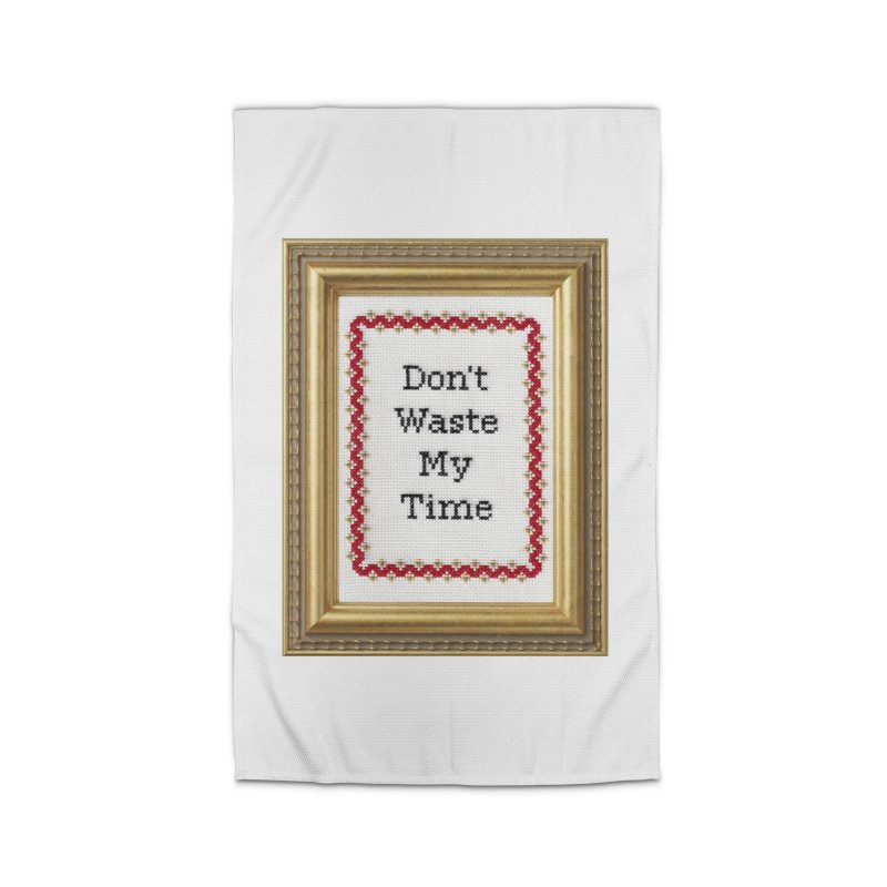 Don't Waste My Time Home Rug by subversivecrossstitch's Artist Shop