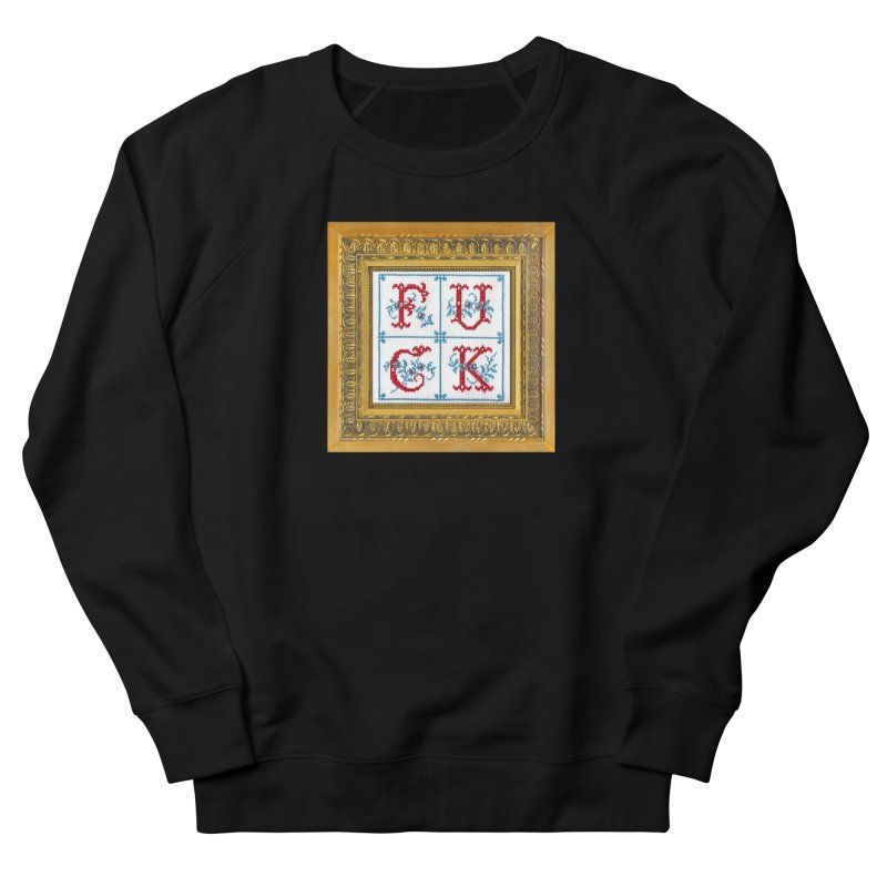 Fancy Fuck Men's Sweatshirt by subversivecrossstitch's Artist Shop