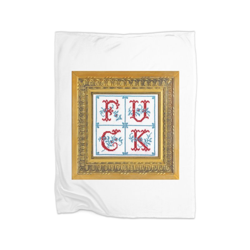 Fancy Fuck Home Blanket by subversivecrossstitch's Artist Shop