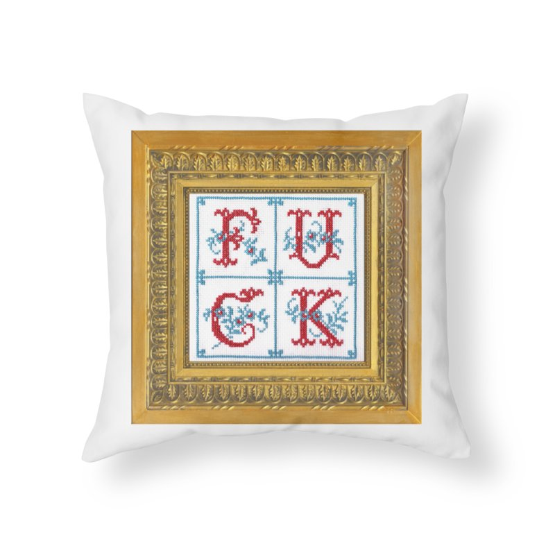 Fancy Fuck Home Throw Pillow by Subversive Cross Stitch