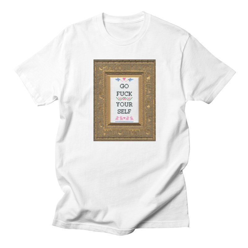 Go Fuck Yourself in Men's T-shirt White by subversivecrossstitch's Artist Shop