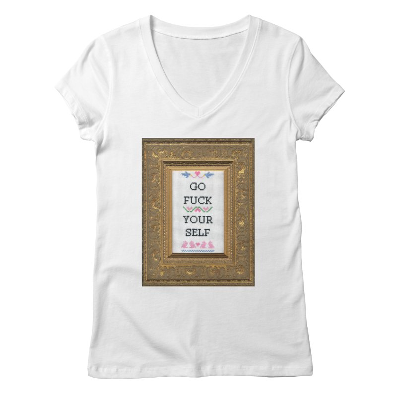 Go Fuck Yourself Women's Regular V-Neck by Subversive Cross Stitch