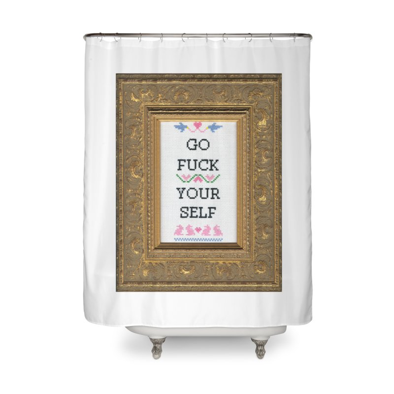 Go Fuck Yourself Home Shower Curtain by subversivecrossstitch's Artist Shop