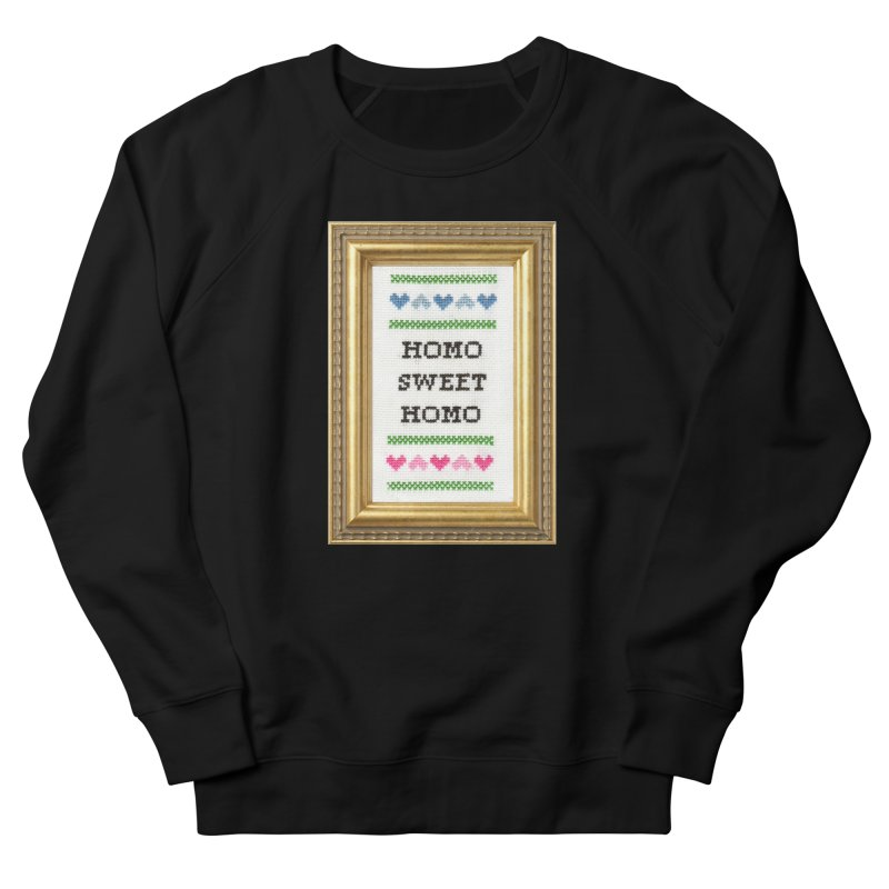 Homo Sweet Homo Men's French Terry Sweatshirt by Subversive Cross Stitch
