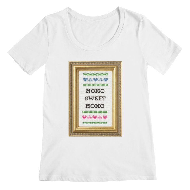 Homo Sweet Homo Women's Scoopneck by subversivecrossstitch's Artist Shop