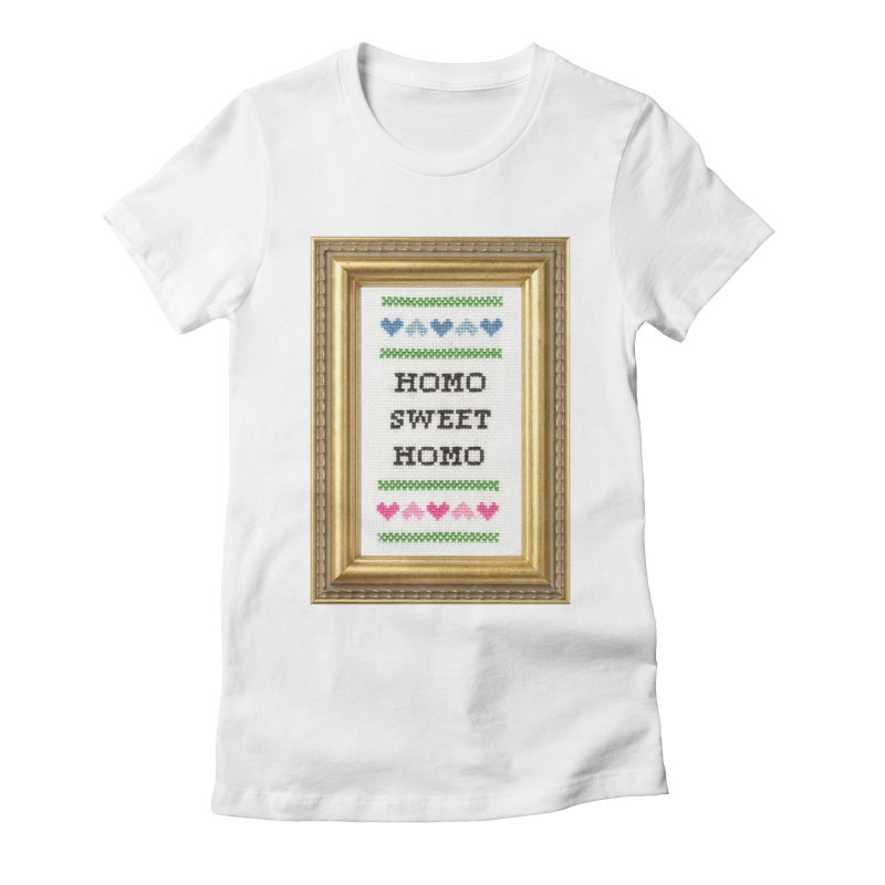 Homo Sweet Homo Women's Fitted T-Shirt by subversivecrossstitch's Artist Shop