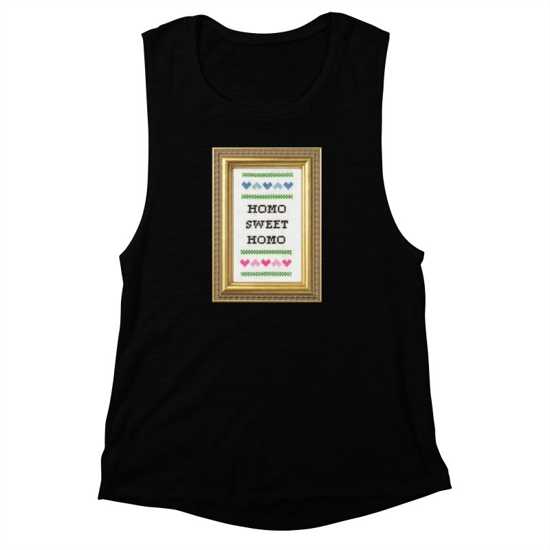 Homo Sweet Homo Women's Muscle Tank by subversivecrossstitch's Artist Shop