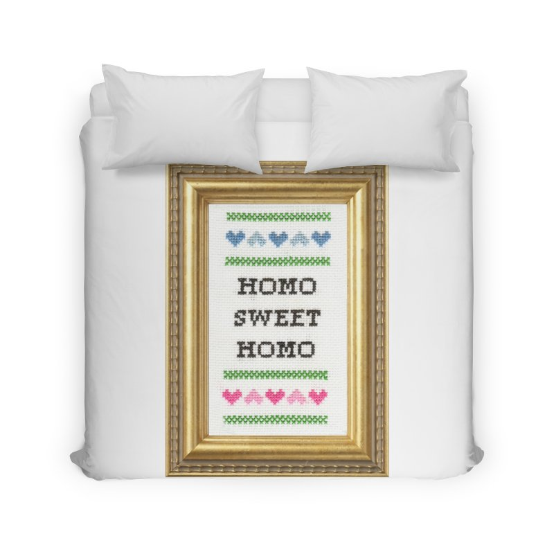 Homo Sweet Homo Home Duvet by subversivecrossstitch's Artist Shop