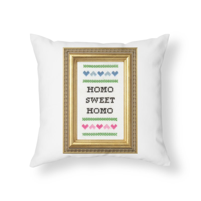Homo Sweet Homo Home Throw Pillow by Subversive Cross Stitch