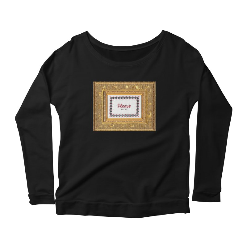 Please Fuck Off Women's Scoop Neck Longsleeve T-Shirt by subversivecrossstitch's Artist Shop