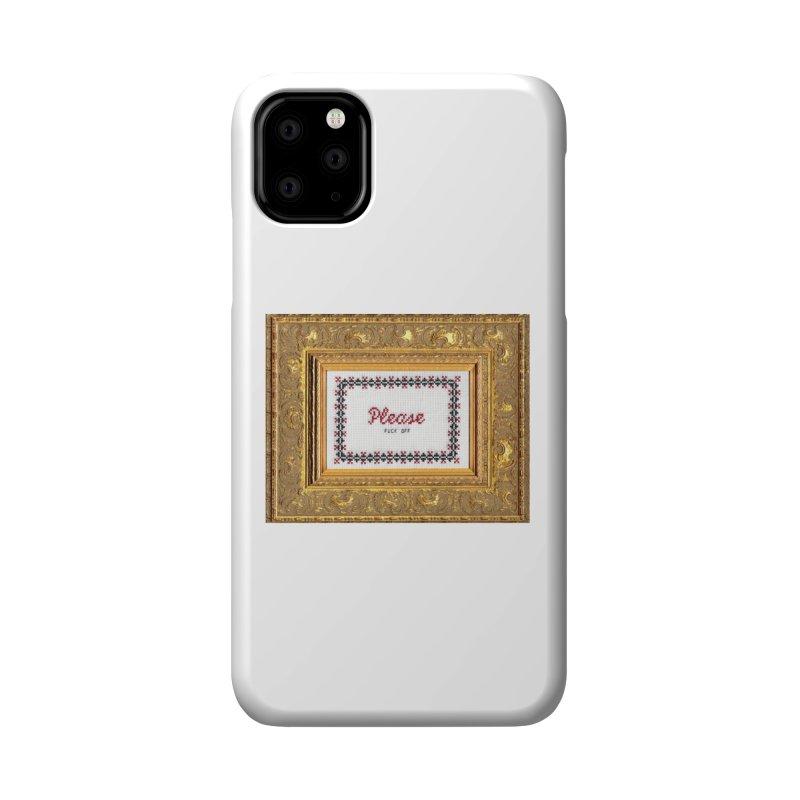 Please Fuck Off Accessories Phone Case by Subversive Cross Stitch