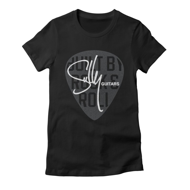 Sully Guitars - Built By Rock & Roll Guitar Pick Women's Fitted T-Shirt by Sully Guitars Merch