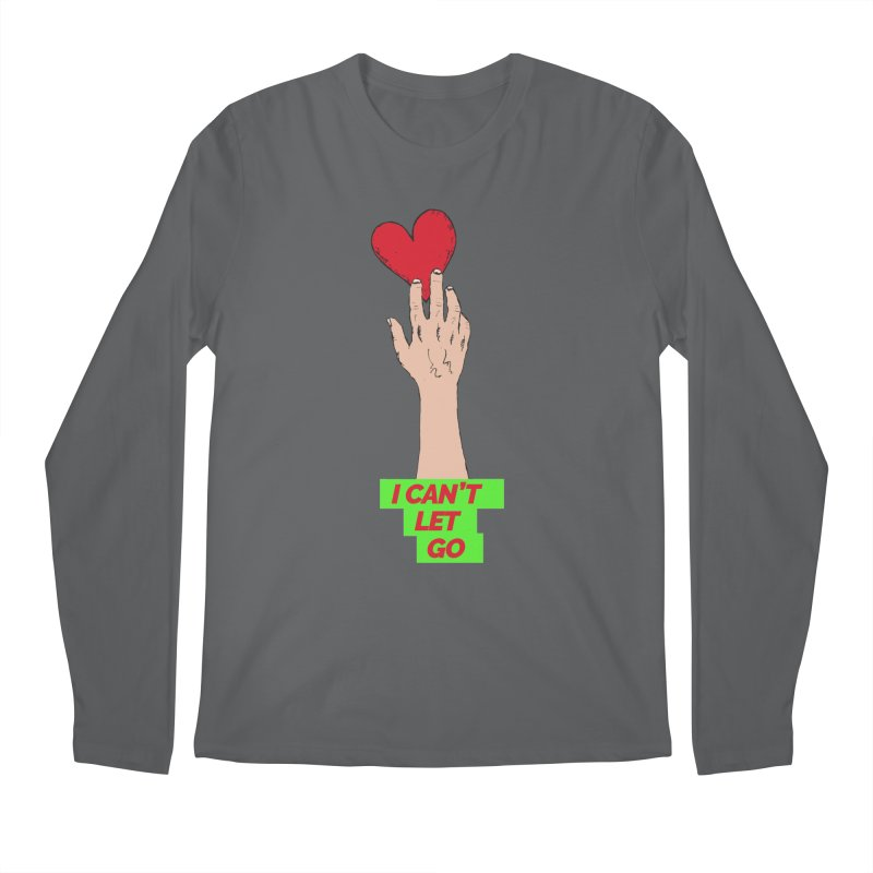 I can't let go Men's Longsleeve T-Shirt by Strictly Underground Music's Shop