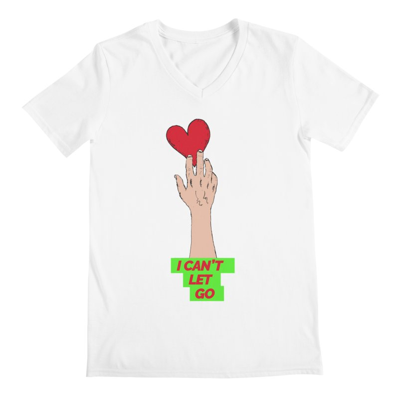I can't let go Men's V-Neck by Strictly Underground Music's Shop